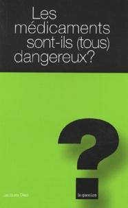 Les médicaments sont-ils (tous) dangereux ? - Jacques Diezi | Showmesound.org