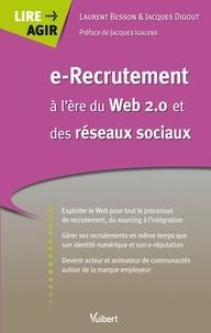 Jacques Digout et Besson Laurent - e-Recrutement à l'ère du Web 2.0 et des réseaux sociaux.