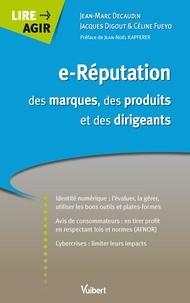 Jacques Digout et Jean-Marc Décaudin - e-Réputation des marques, des produits et des dirigeants.