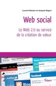 Jacques Digout et  Digout - Web social - Le Web 2.0 au service de la création de valeur.