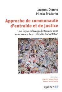 Jacques Dionne et  Nicole St-Martin - Approche de communauté d'entraide et de justice.