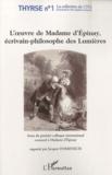 Jacques Domenach - L'oeuvre de Madame d'Epinay, écrivain-philosophe des Lumières.