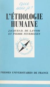 Jacques-Dominique de Lannoy et Pierre Feyereisen - L'éthologie humaine.