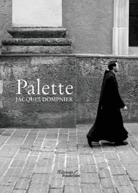 Jacques Dompnier - Palette.