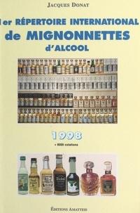 Jacques Donat - 1er répertoire international de mignonnettes d'alcool, 1998 - Buticulamicrophiliste.