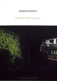 Jacques Donguy - Chroniques de poésie numérique.