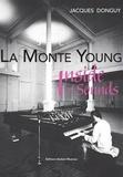 Jacques Donguy - La Monte Young.