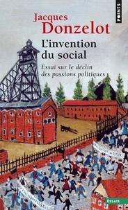 Jacques Donzelot - L'Invention du social.
