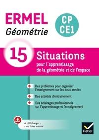 Jacques Douaire et Henri-Claude Argaud - Géométrie CP-CE1 ERMEL - 15 situations pour l'apprentissage de la géométrie et de l'espace.