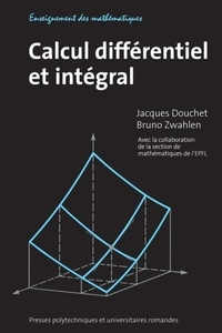 Jacques Douchet et Bruno Zwahlen - Calcul différentiel et intégral.