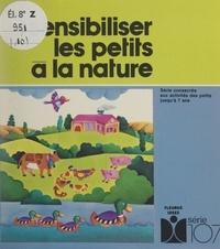 Jacques Dournaud et Barbara Lebrun - Sensibiliser les petits à la nature.