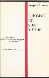 Jacques Dournes - L'homme et son mythe.