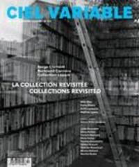 Jacques Doyon et Alexis Desgagnés - Ciel variable  : Ciel variable. No. 112, Été 2019 - La collection revisitée.