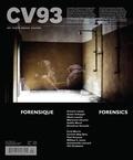Jacques Doyon et Vincent Lavoie - CV93 - Forensique (Ciel variable. No. 93, Hiver 2013).