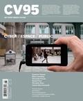 Jacques Doyon et Suzanne Paquet - CV95 - Cyber / Espace / Public (Ciel variable. No. 95, Automne 2013) - Cyber / Espace / Public.