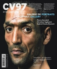 Jacques Doyon et Pierre Gonnord - CV97 - Galerie de portraits (Ciel variable. No. 97, Printemps-Été 2014) - Ciel variable. No. 97, Printemps-Été 2014.