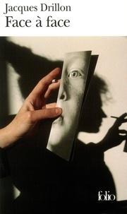 Jacques Drillon - Face à face.
