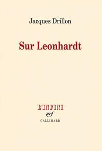Jacques Drillon - Sur Leonhardt.