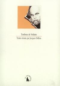 Jacques Drillon - Tombeau de Verlaine.