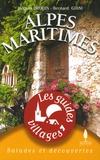 Jacques Drouin et Bernard Giani - Alpes Maritimes.
