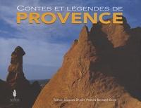 Jacques Drouin - Contes et légendes de Provence.
