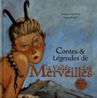 Jacques Drouin et Régis Ferré - Contes & Légendes de la Vallée des Merveilles.