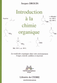 Jacques Drouin - Introduction à la chimie organique.