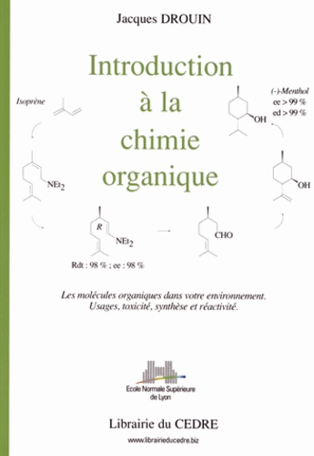 Jacques Drouin - Introduction à la chimie organique.