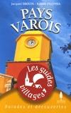 Jacques Drouin et Robert Palomba - Pays Varois.