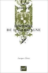 Jacques Droz - Histoire de l'Allemagne.