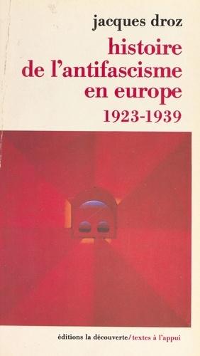 Histoire de l'antifascisme en Europe. 1923-1939
