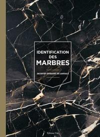 Jacques Dubarry de Lassale - Identification des marbres.