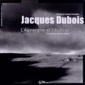 Jacques Dubois - L'Auvergne et l'Aubrac.