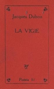 Jacques Dubois - La vigie.