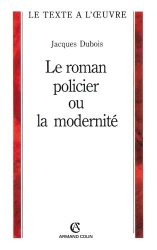 Le roman policier ou la modernité