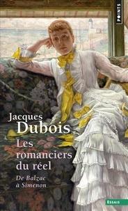 Jacques Dubois - Les romanciers du réel - De Balzac à Simenon.