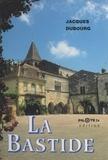 Jacques Dubourg - La Bastide.