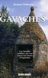 Jacques Dubourg - Les Gavaches - Une population méconnue.