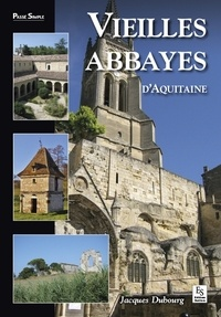 Histoiresdenlire.be Vieilles abbayes d'Aquitaine Image