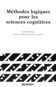 Jacques Dubucs - Méthodes logiques pour les sciences cognitives.