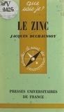Jacques Duchaussoy et Paul Angoulvent - Le zinc.