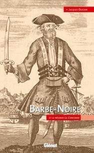 Jacques Ducoin - Barbe-Noire et le négrier La concorde.