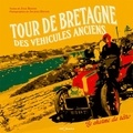 Jacques Ducoin et Julie Baudin - Tour de Bretagne des véhicules anciens - Le charme du rétro.