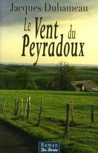 Jacques Duhameau - Le Vent du Peyradoux.