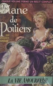 Jacques Dumaine - Diane de Poitiers.