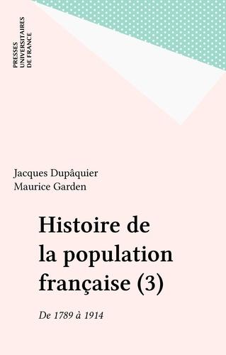 HISTOIRE DE LA POPULATION FRANCAISE. Tome 3