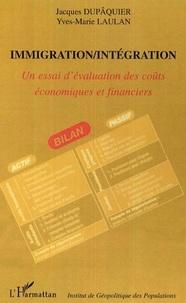 Jacques Dupâquier et Yves-Marie Laulan - Immigration/Intégration - Un essai d'évaluation des coûts économiques et financiers.