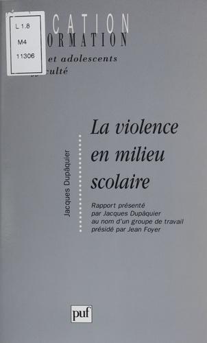 La violence en milieu scolaire. [rapport]