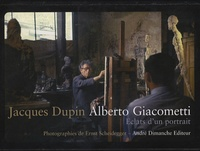 Jacques Dupin - Alberto Giacometti - Eclats d'un portrait.