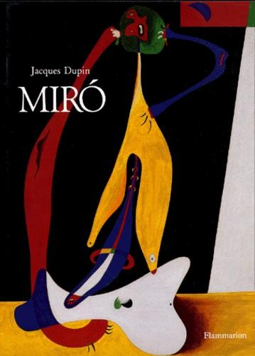 Jacques Dupin - Miro.